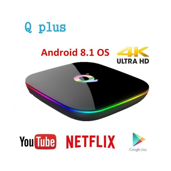 TV Box Q PLUS, 4K, Android 8.1, Quadcore Cortex A53, SDRAM 4GB, FLASH 32GB, WiFi